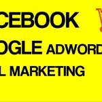 Quảng Cáo Facebook, Google Adwords & Email Marketing Khi Kinh Doanh Online