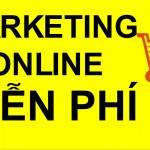 3 Cách Marketing Online MIỄN PHÍ